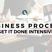 Business Process Get It Done Intensive